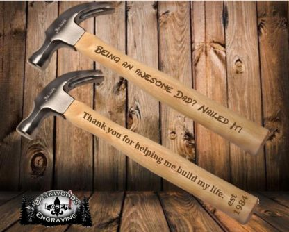 Custom Laser Engraved Hammer (ORDER BY JUNE 12th for Father's Day)