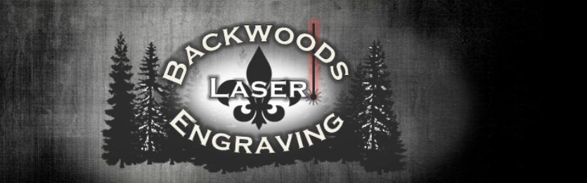 Backwoods Laser
